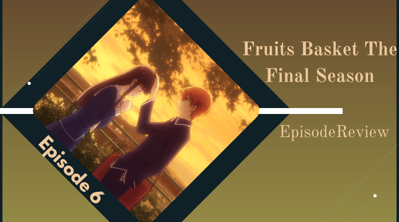Featured image for Fruits Basket: The Final Season Episode 6 Impressions