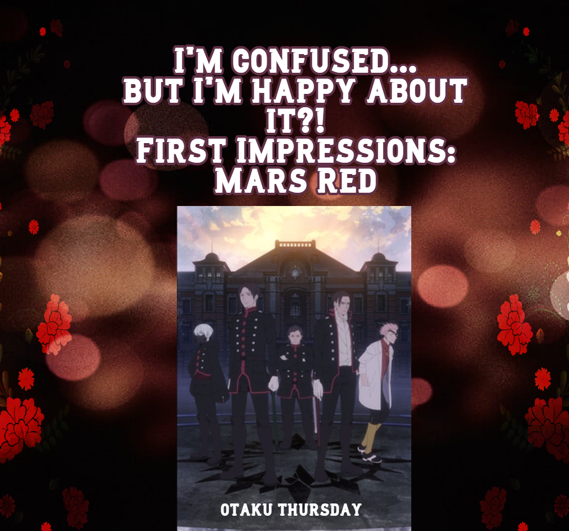 Featured image for I'm Confused…but I'm happy about it?! – First Impressions: Mars Red