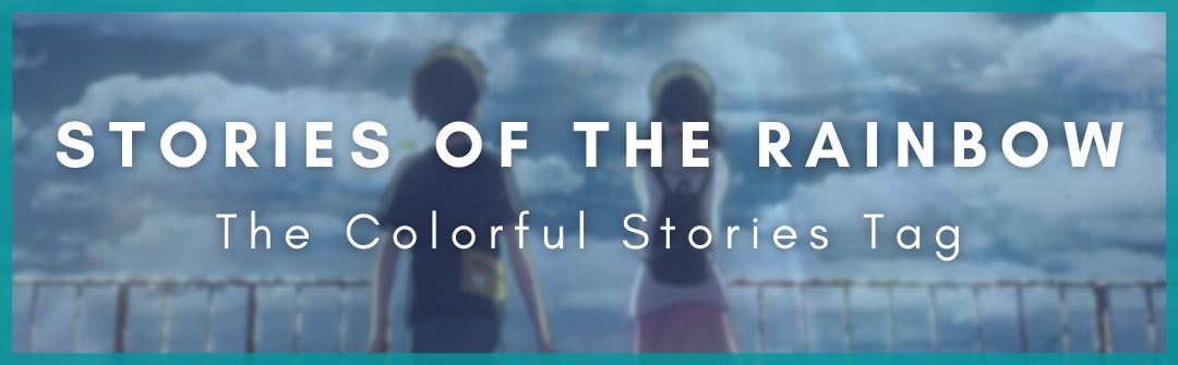 Featured image for Stories of the Rainbow || The Colorful Stories Tag