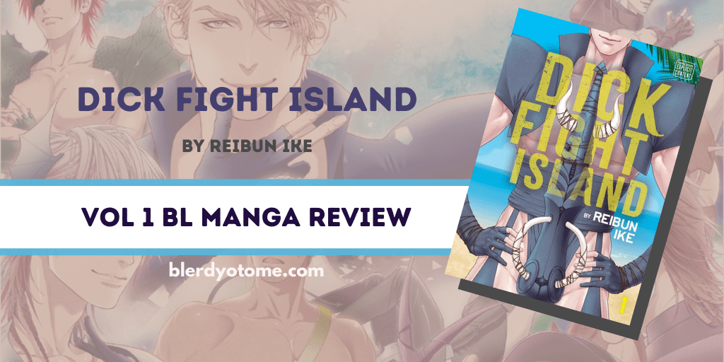 Featured image for Dick Fight Island Vol 1 BL Manga Review
