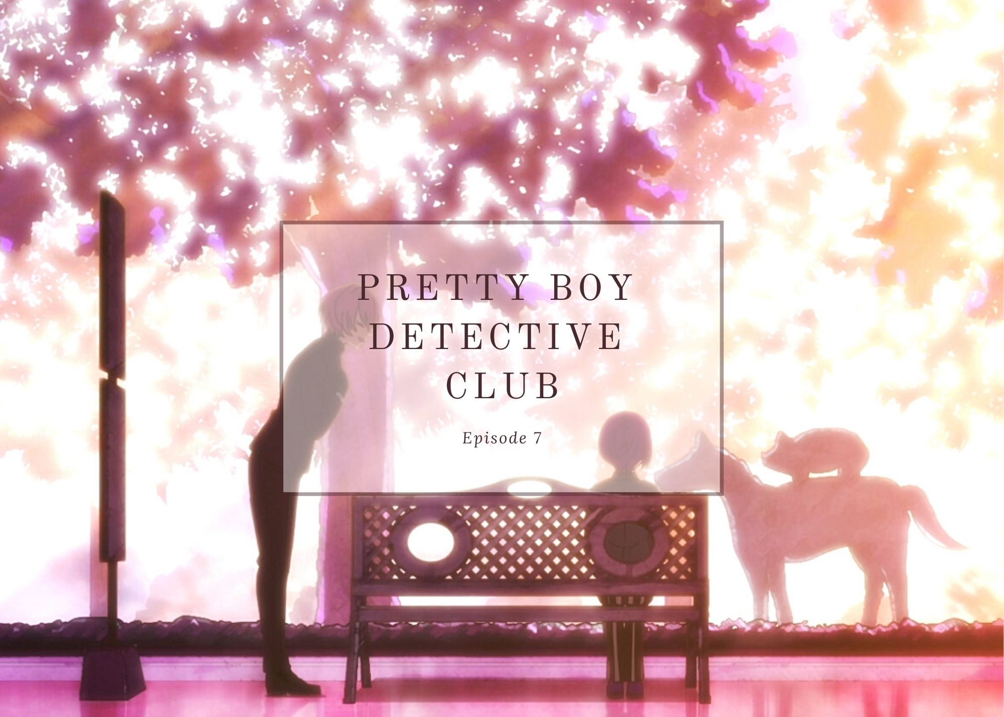 Featured image for Pretty Boy Detective Club ep7 – Constellation
