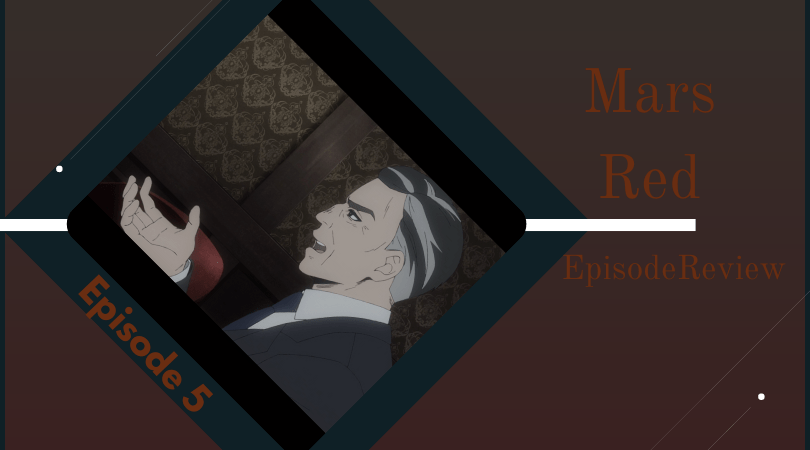 Featured image for Mars Red Episode 7 Review