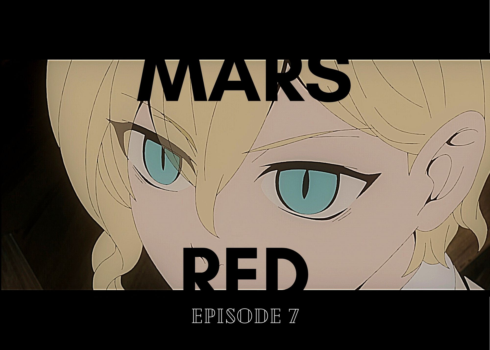 Featured image for Mars Red Episode 7 Review — 100 Word Anime