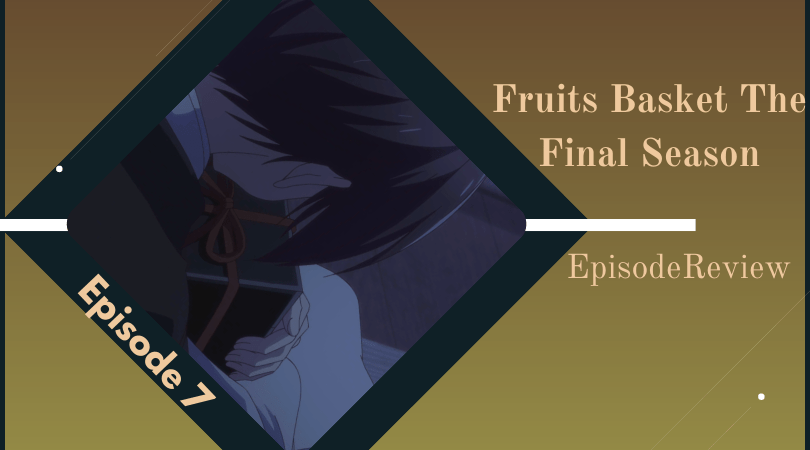 Featured image for Fruits Basket: The Final Season Episode 7 Impressions