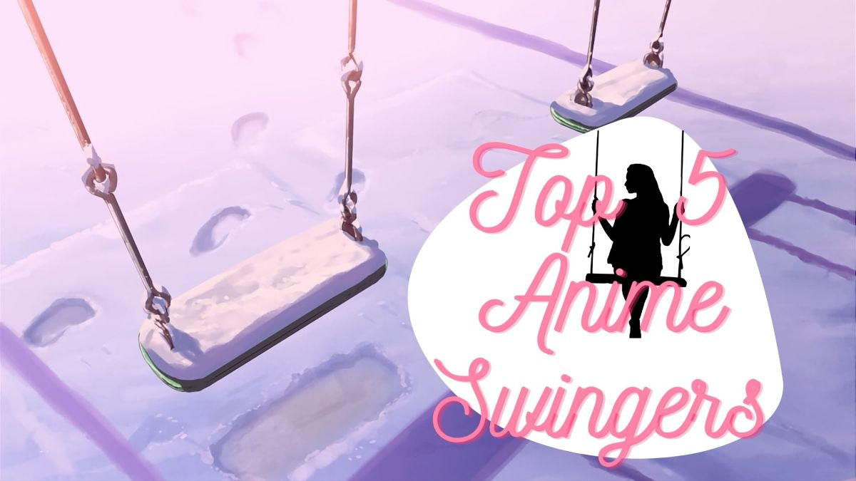 Featured image for Top 5 Anime Swingers