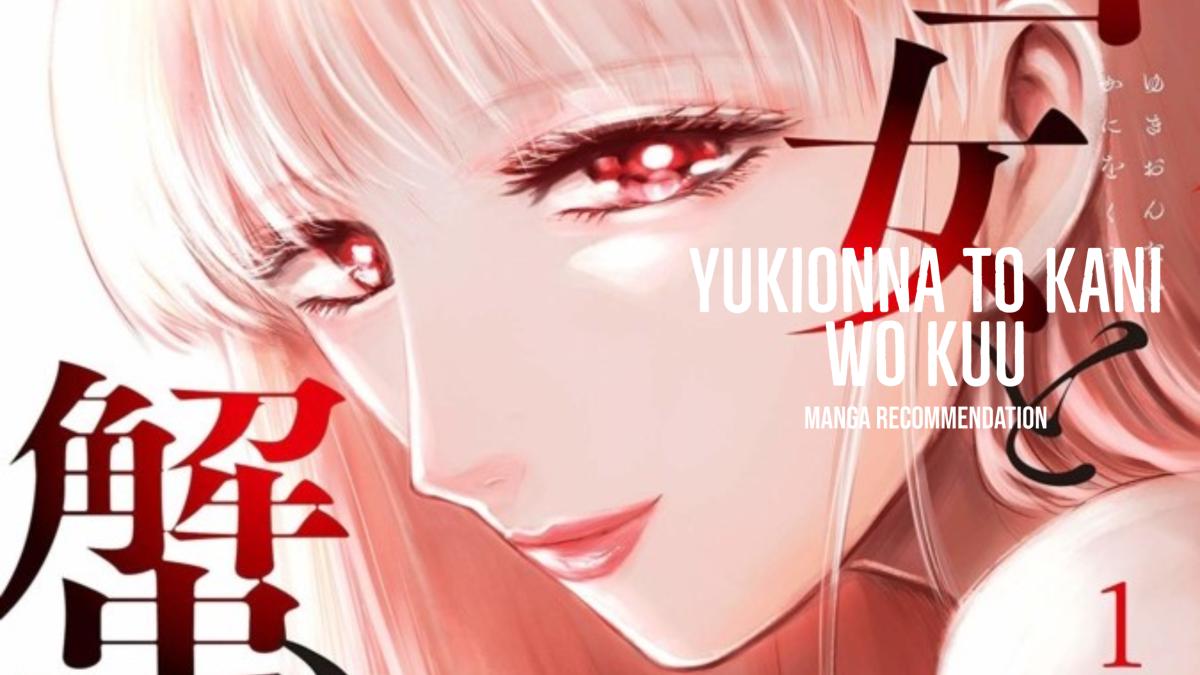Featured image for Yukionna to Kani wo Kuu (Eating Crab with a Snow Woman) Manga