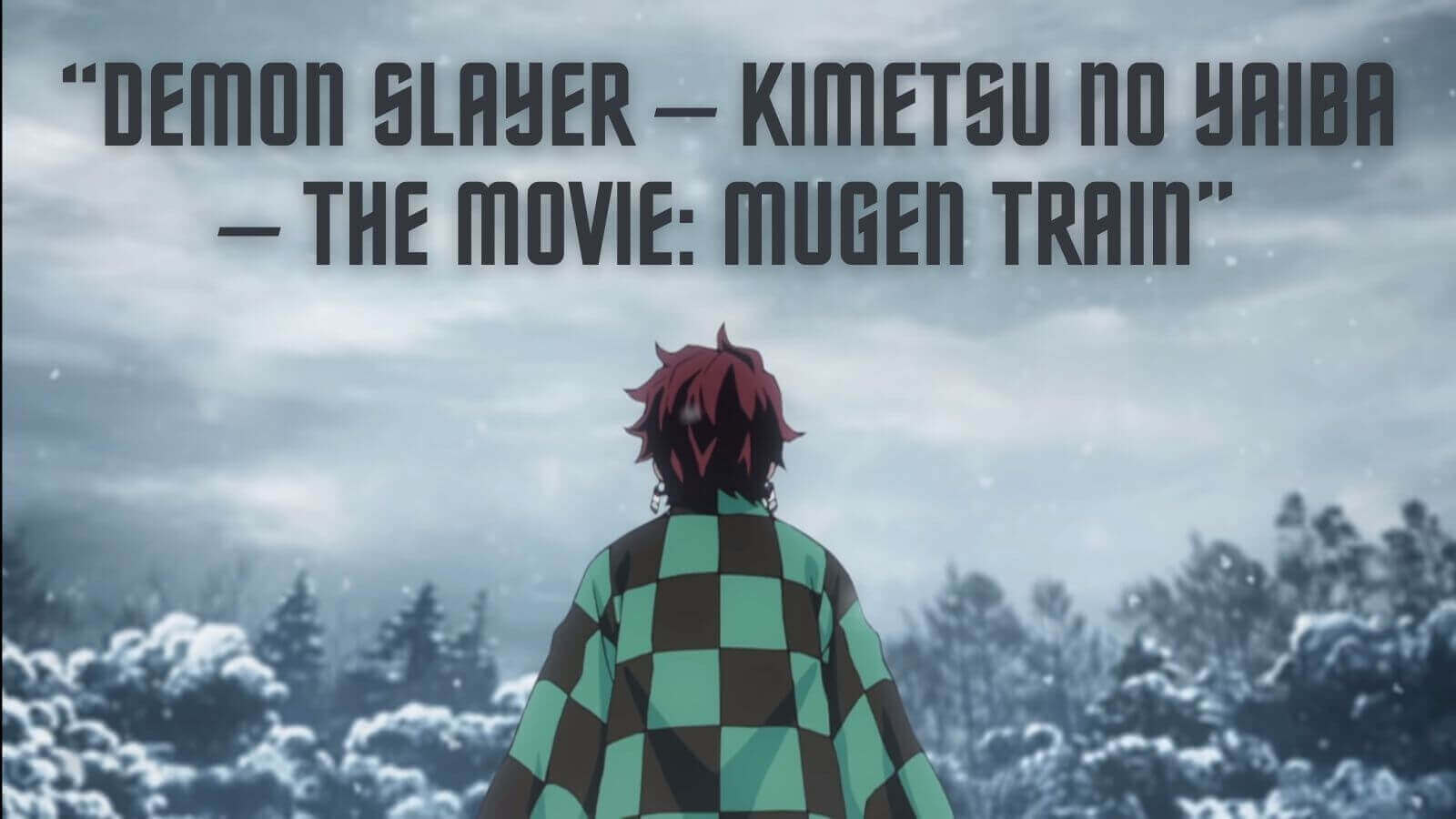 Featured image for How And Where To Watch Demon Slayer Mugen Train Movie Online?