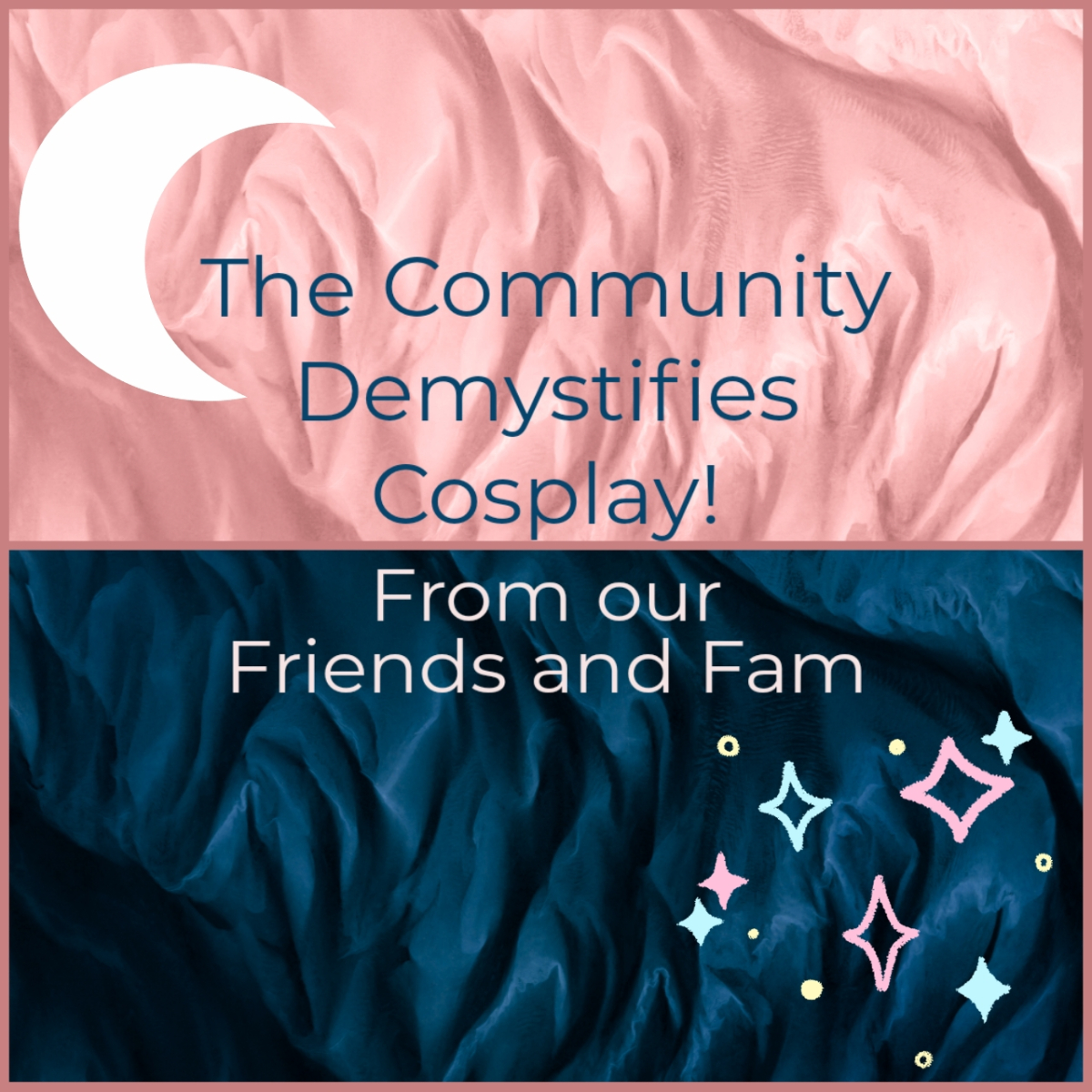 Featured image for The Community Demystifies Cosplay!– From our Friends and Fam