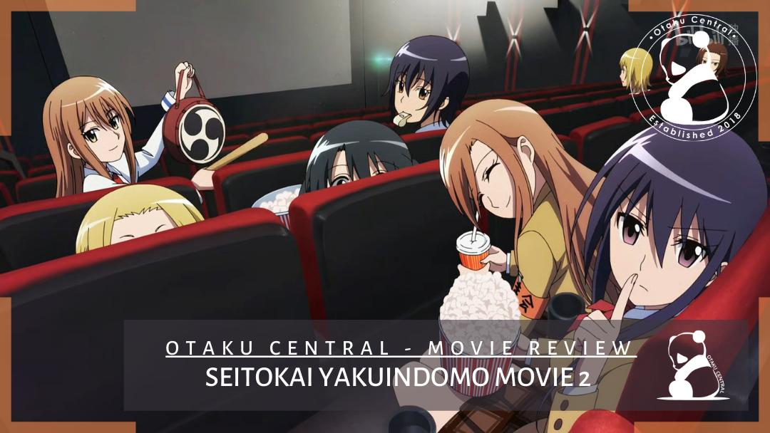 Featured image for Seitokai Yakuindomo Movie 2 | Yup, We back. #movietime