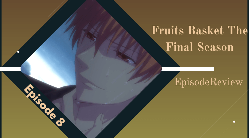Featured image for Fruits Basket: The Final Season Episode 8 Impressions