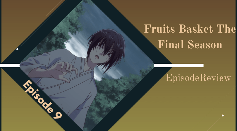 Featured image for Fruits Basket: The Final Season Episode 9 Impressions