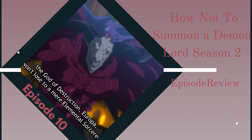 Featured image for How Not to Summon a Demon Lord Ω Ep 10