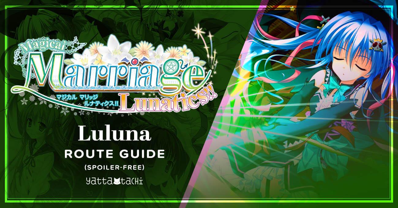 Featured image for Magical Marriage Lunatics – Luluna Walkthrough
