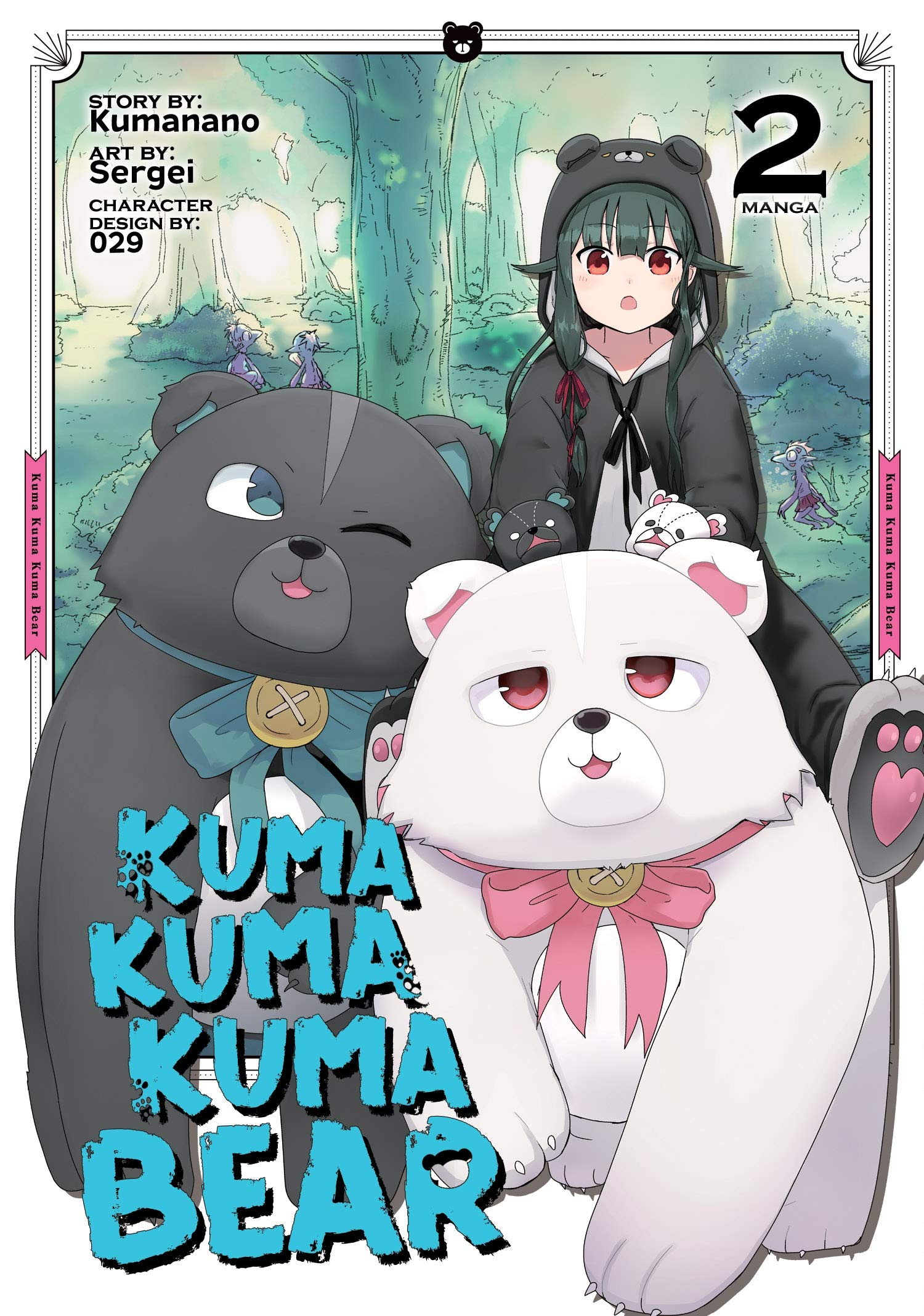 Featured image for Thoughts on Kuma Kuma Kuma Bear Volume 2 (Manga)