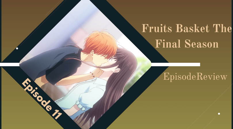 Featured image for Fruits Basket: The Final Season Episode 11 Impressions – An Unforgettable Episode