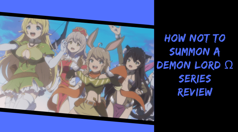 Featured image for How Not To Summon a Demon Lord Ω Series Review – Not Quite A Cataclysmic Failure.