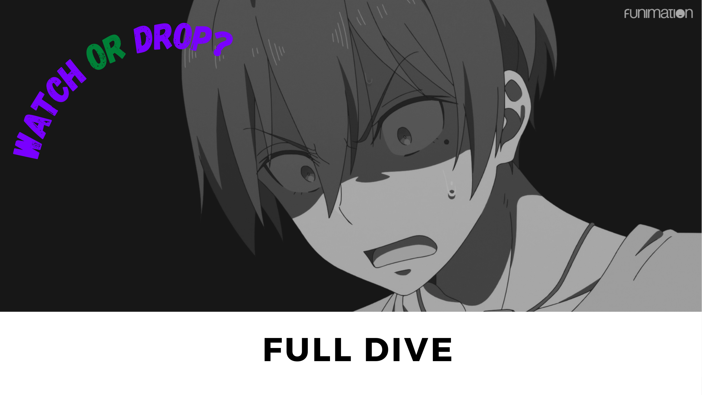 Featured image for Watch or Drop? Is Full Dive Worth Watching?