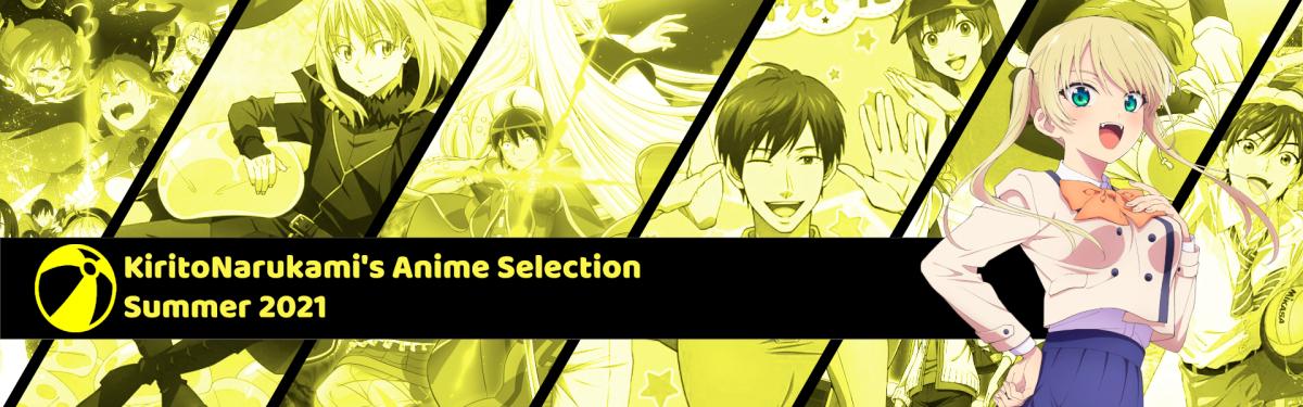 Featured image for KiritoNarukami's Anime Selection (Summer 2021 Edition)