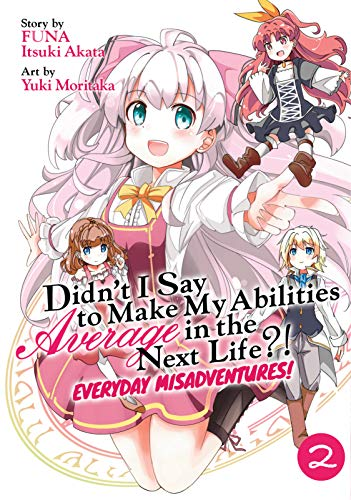 Featured image for Thoughts on Didn't I Say to Make My Abilities Average in the Next Life?! Everyday Misadventures Volume 2