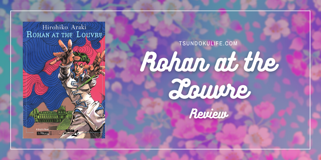 Featured image for Rohan at the Louvre REVIEW