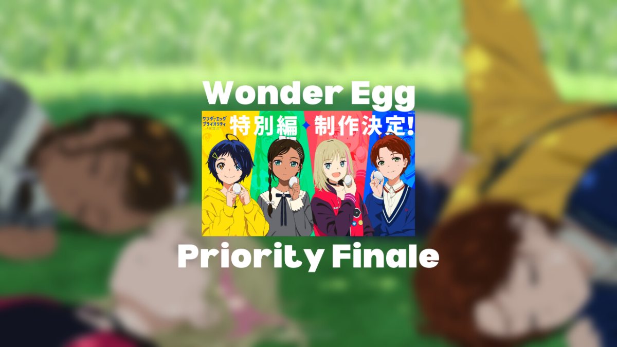Featured image for An Incredibly Dissapointing End: Wonder Egg Priority Special