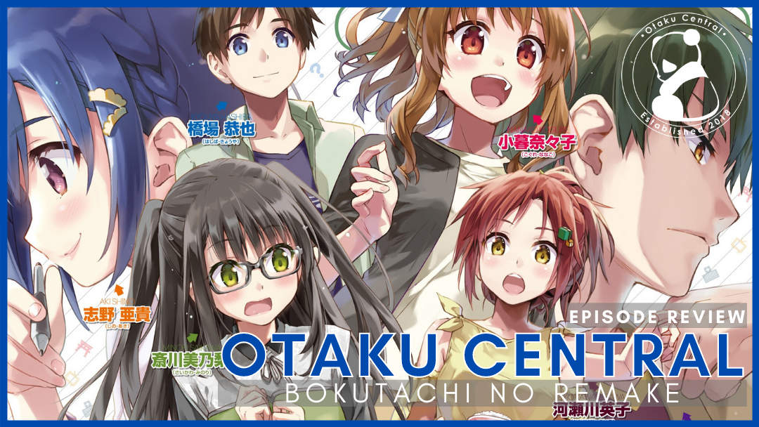 Featured image for Bokutachi no Remake | Episode 1 Review