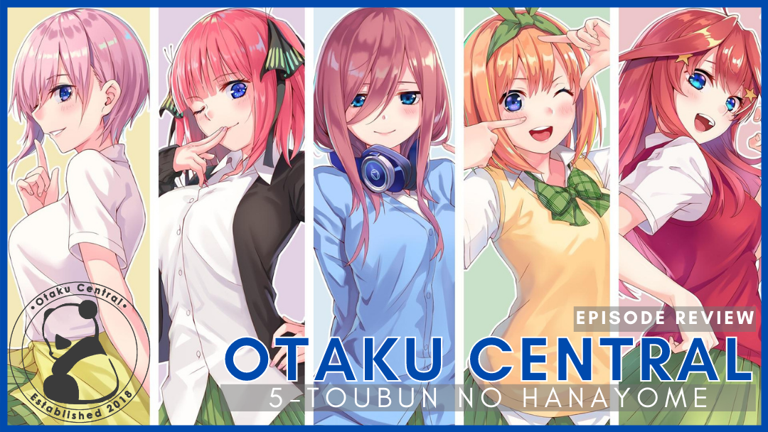 Featured image for 5-toubun no Hanayome | Episode 1 and 2 Review
