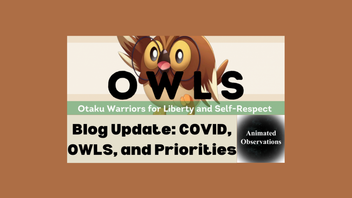 Featured image for Reflecting on COVID, OWLS, and My Priorities