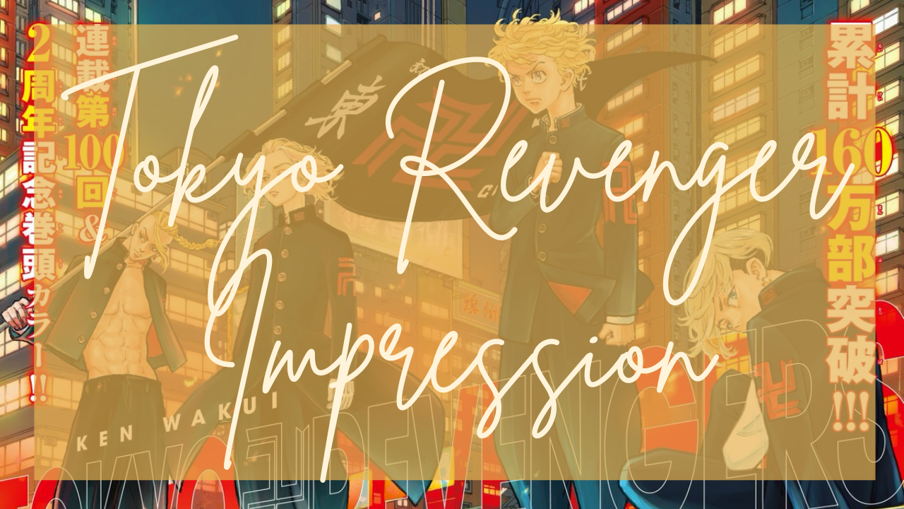 Featured image for Tokyo Revengers – Manga Impressions