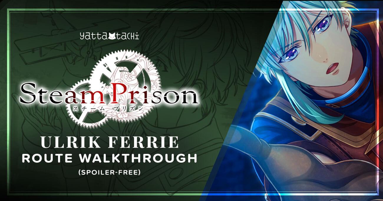 Featured image for Steam Prison – Ulrik Ferrie Walkthrough