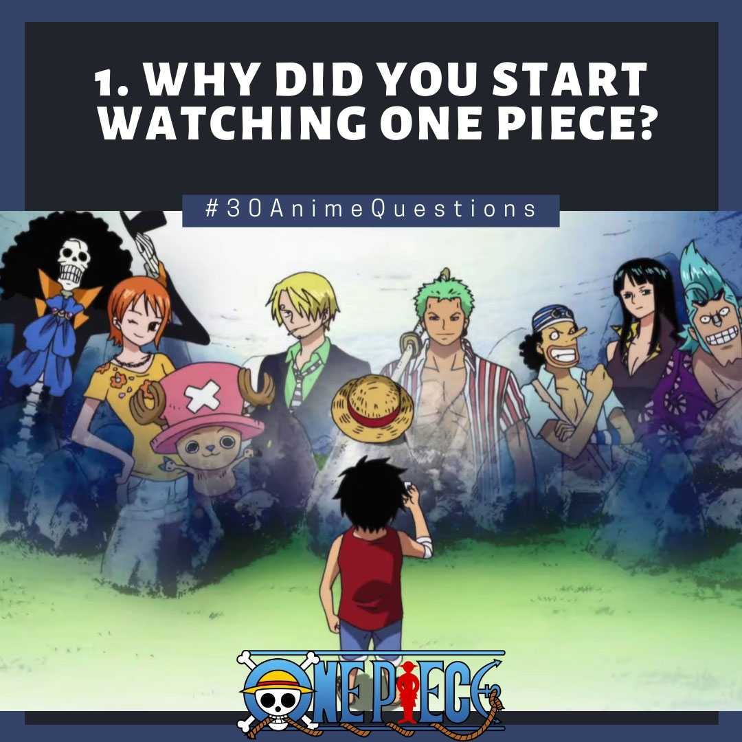 Featured image for Why did you start watching One Piece? [1/30]