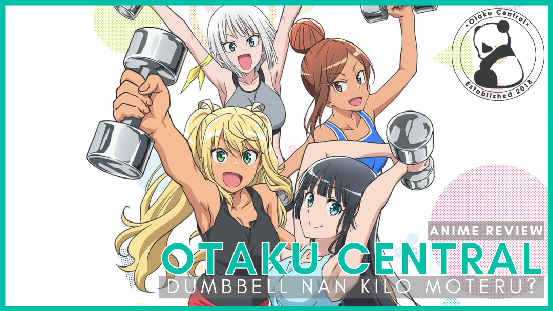 Featured image for Dumbbell Nan Kilo Moteru?   Anime Review