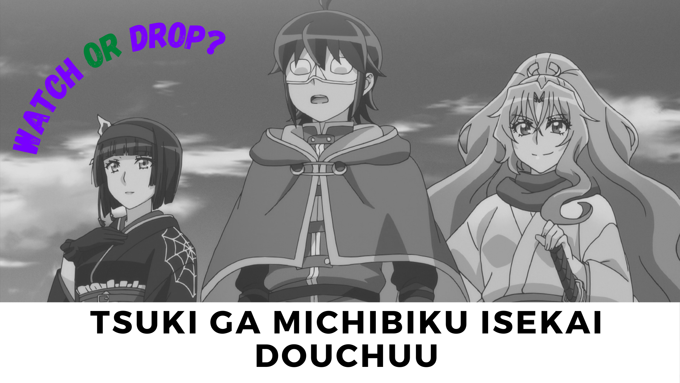 Featured image for Watch or Drop? Is Tsukimichi – Moonlit Fantasy Worth Watching?