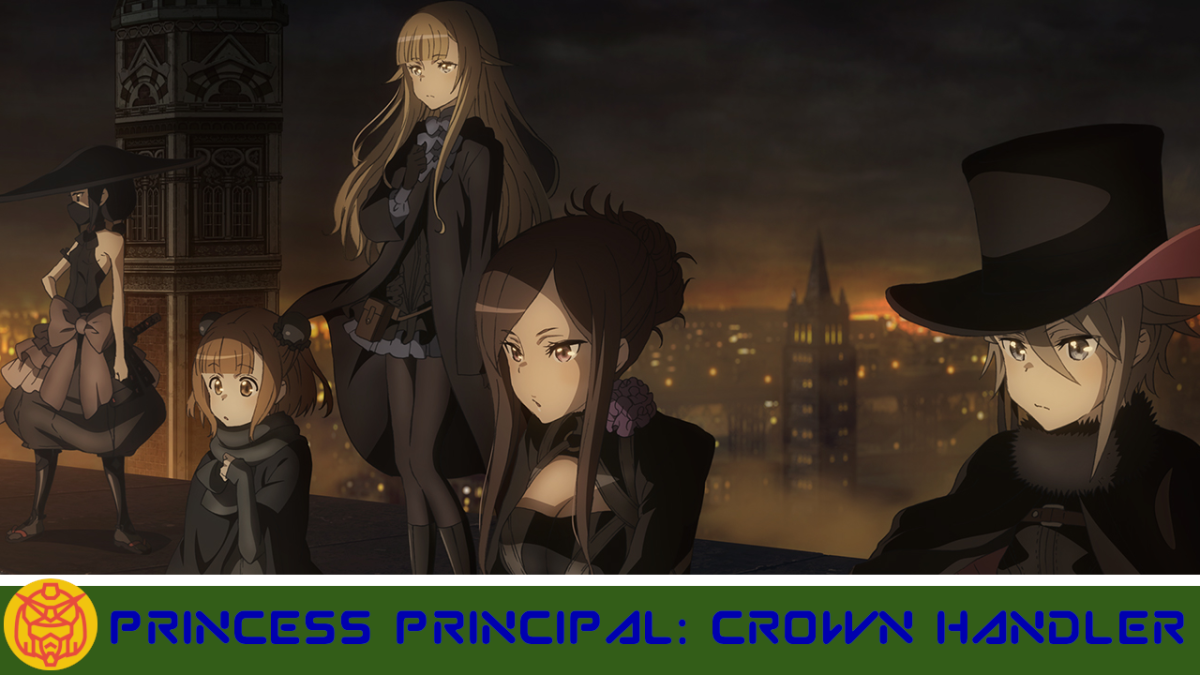 Featured image for Princess Principal: Crown Handler Movie 1 – A Start to Espionage