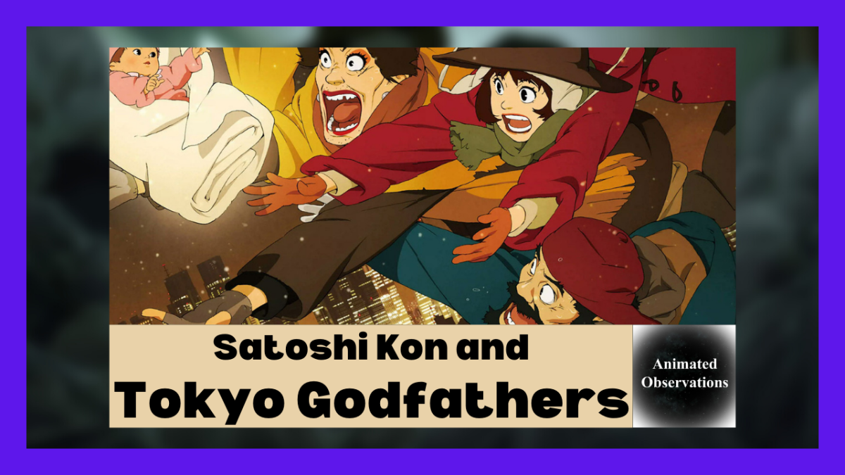 Featured image for Tokyo Godfathers and Satoshi Kon