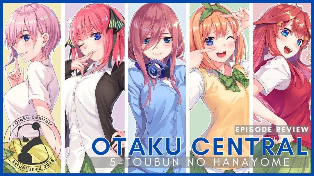 Featured image for 5-toubun no Hanayome | Episode 9 through 12 Review