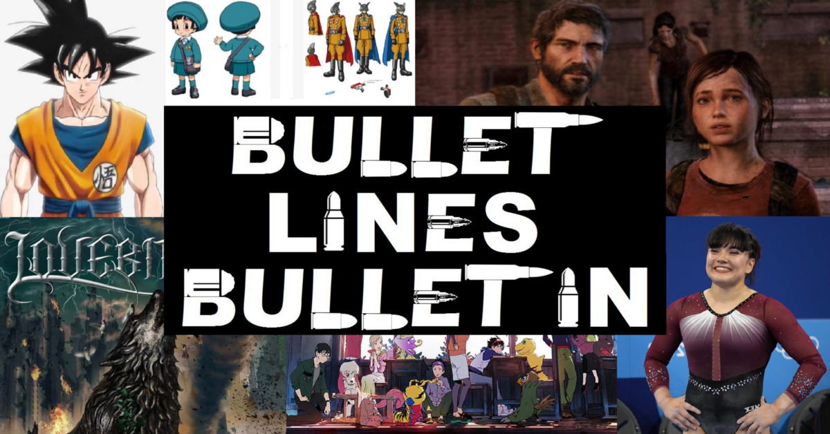 Featured image for Bullet Lines Bulletin (July 26–August 1 of 2021).