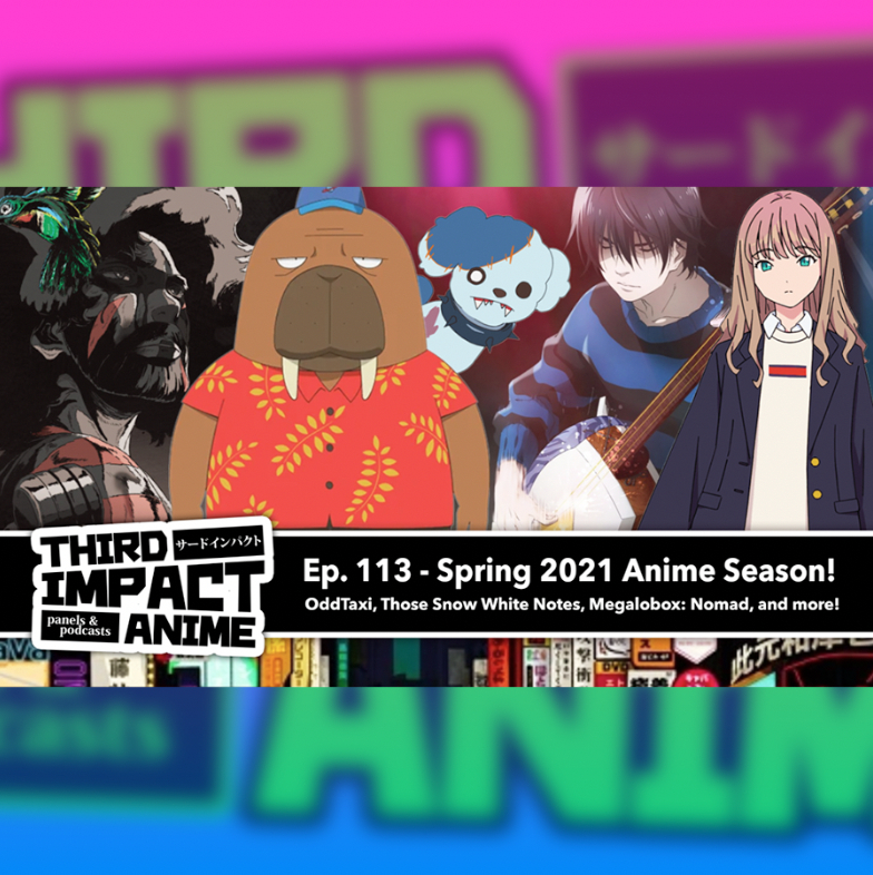 Featured image for #113 - Spring 2021 Anime Season in Review!