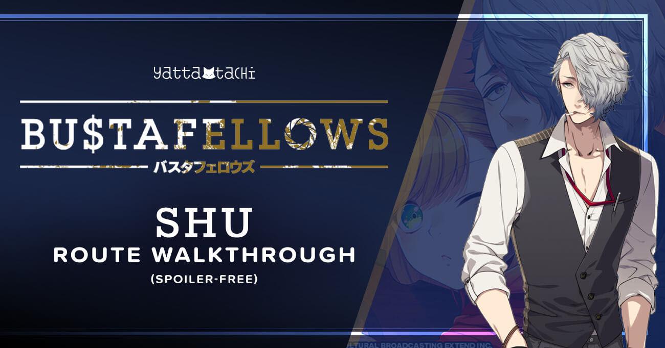 Featured image for Bustafellows – Shu Walkthrough
