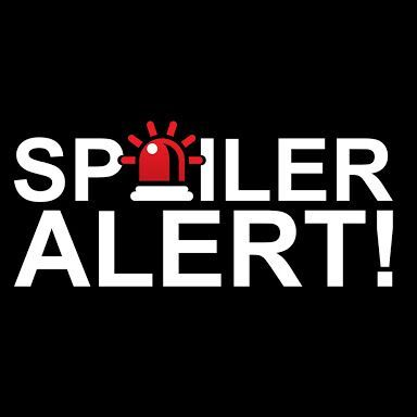 Featured image for Caution: Spoilers Ahead. Does Knowing What Happens Ruin The Story?
