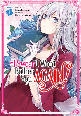 Featured image for I Swear I Won't Bother You Again! Vol 1 Review (manga)