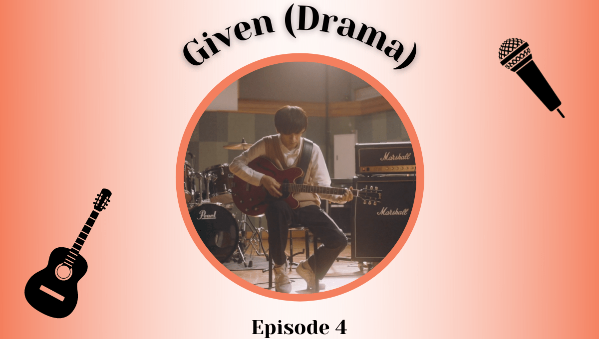 Featured image for Given Live-Action Episode 4 Impressions – Losing The Way