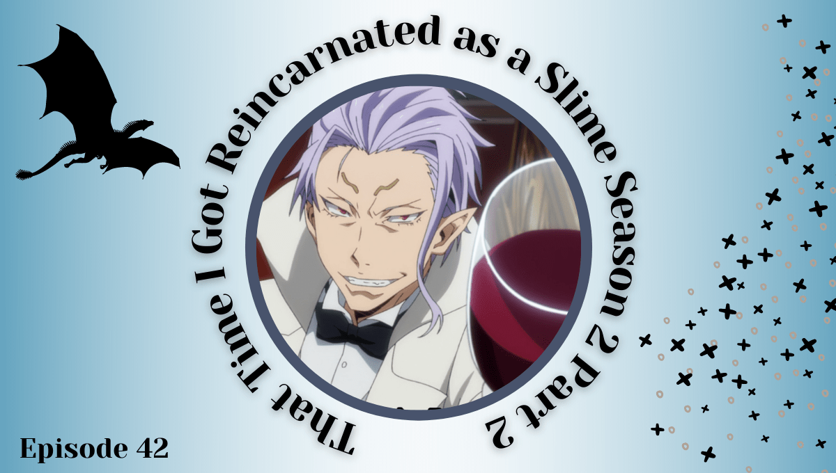 Featured image for (Tensura 2) That Time I Got Reincarnated as a Slime Season 2 Part 2 Episode 42 Impressions