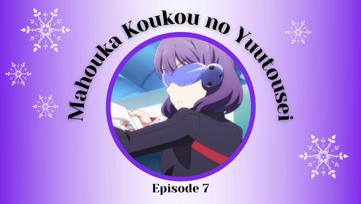 Featured image for Mahouka Koukou no Yuutousei Episode 7 Impressions – The Rookie Tournament Kicks Off