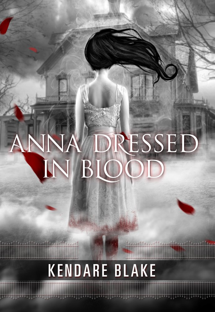 Featured image for Taking A Look At My Favorite Novel: Kendare Blake's Anna Dressed In Blood.