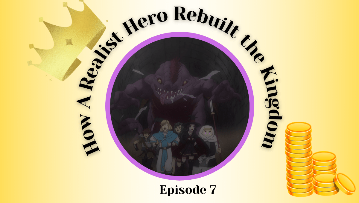 Featured image for How a Realist Hero Rebuilt the Kingdom Episode 7 Impressions – Adventuring and City Building Both Come With Hidden Dangers