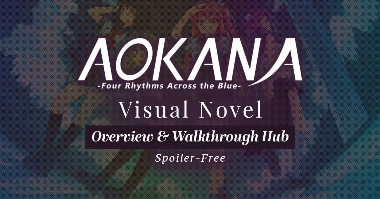 Featured image for Aokana – Four Rhythms Across the Blue Overview and Spoiler‑Free Walkthrough Hub