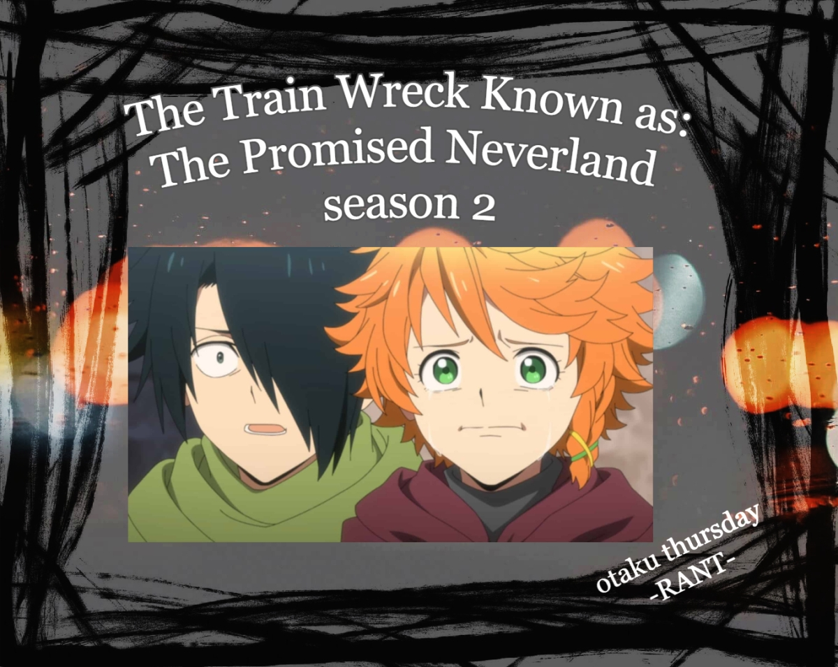 Featured image for The Train Wreck Known as: The Promised Neverland season 2