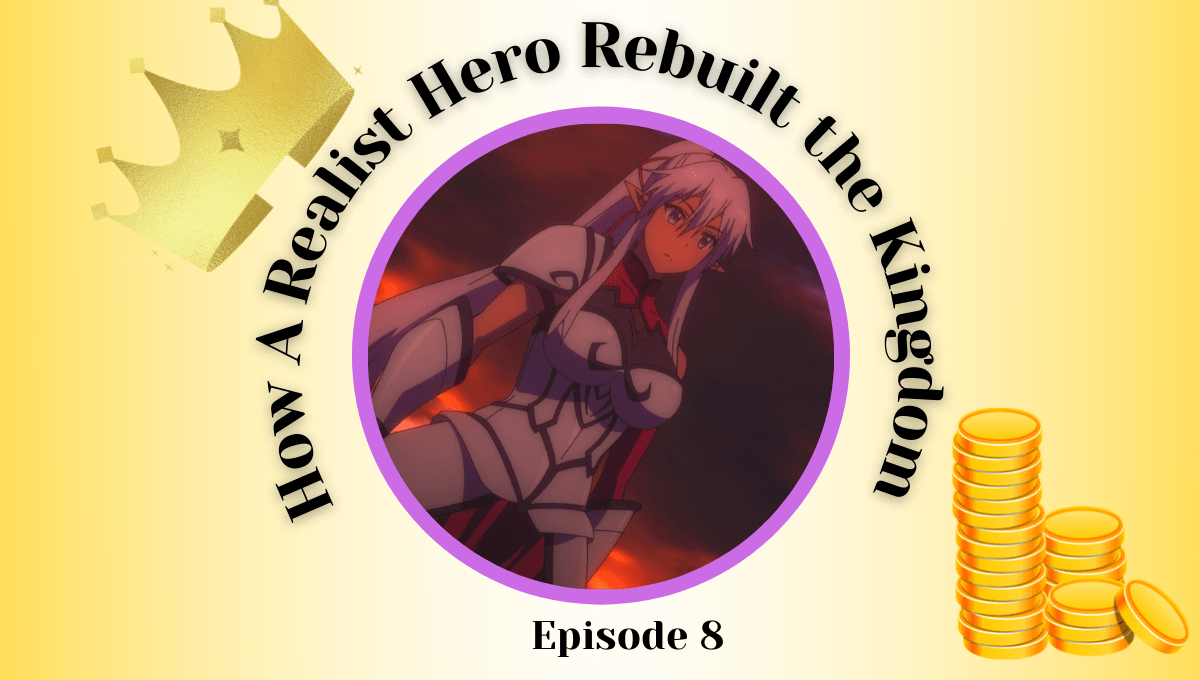 Featured image for How a Realist Hero Rebuilt the Kingdom Episode 8 Impressions – A Landslide and A Reality Check For Our Realist Hero