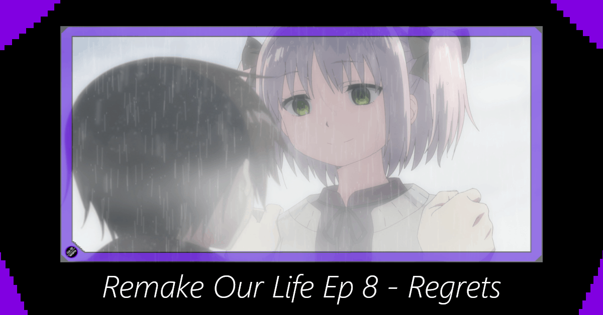 Featured image for Remake Our Life Episode 8 – Regrets